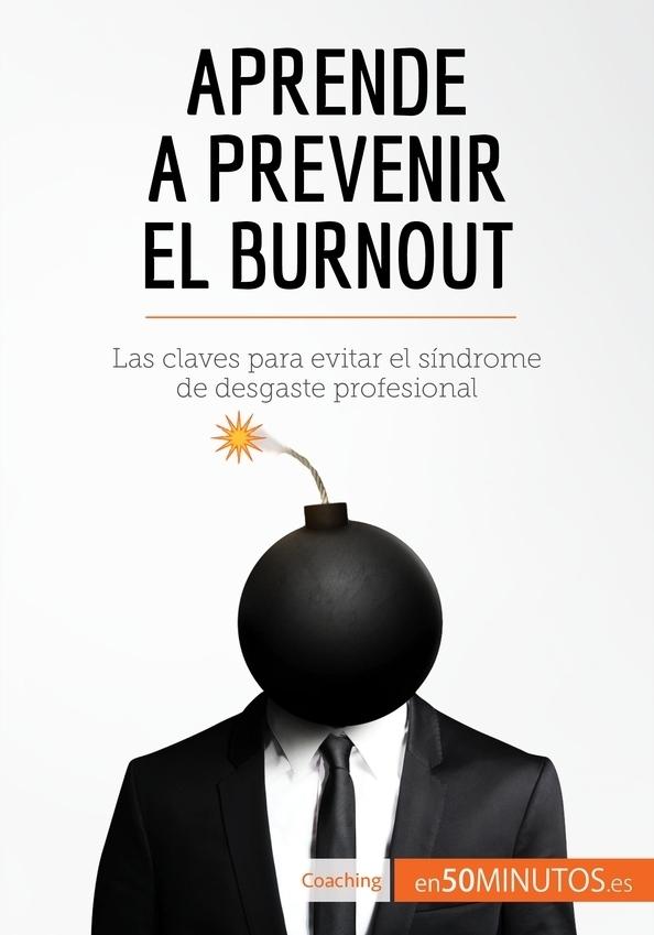 Aprende a prevenir el burnout