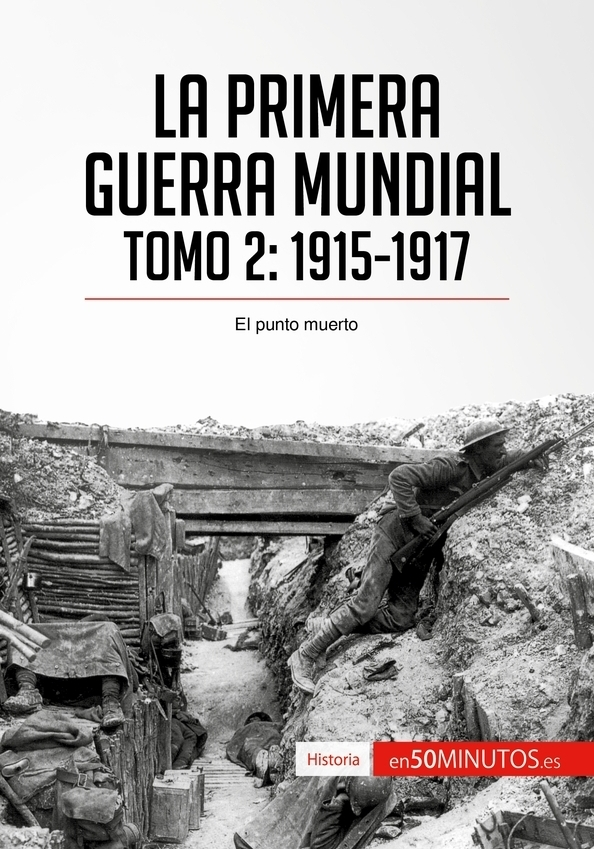 La Primera Guerra Mundial. Tomo 2