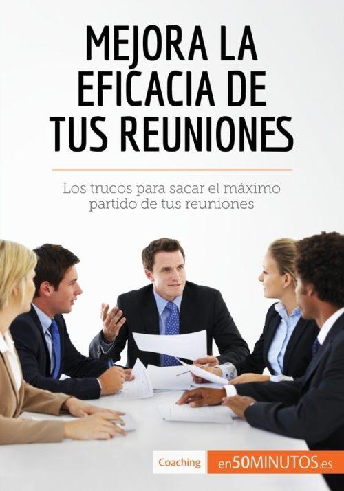 Mejora la eficacia de tus reuniones