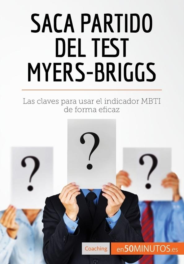 Saca partido del test Myers-Briggs